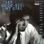山本達彦 SAY GOOD-BYE, MY GIRL MEG-CD