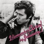 ジョニー大倉 I Remember Carol by Johnny CD