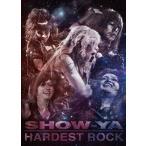 SHOW-YA HARDEST ROCK DVD