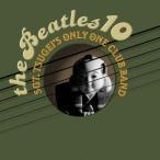 ����������ȡ��ĥ������������������֡��Х�� THE BEATLES 10 CD