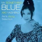 八代亜紀 Mr.SOMETHING BLUE Aki's Jazzy Selection CD