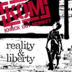 KNOCK OUT MONKEY reality & liberty CD