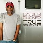 Darius Rucker True Believers CD