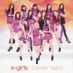 E-girls CANDY SMILE 12cmCD Single