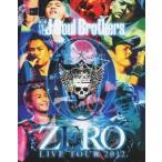 三代目 J SOUL BROTHERS from EXILE TRIBE 三代目 J Soul Brothers LIVE TOUR 2012 「0〜ZERO〜」 Blu-ray Disc