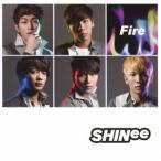 SHINee Fire<通常盤> 12cmCD Single