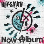 HEY-SMITH Now Album CD