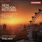 ロイヤル・エア・フォース・セントラル・バンド ナイジェル・ヘス: 吹奏楽作品集Vol.2〜組曲《ニュー・ロンドン・ピク CD