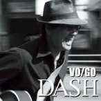 VO/GO DASH CD