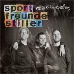 Sportfreunde Stiller New York Rio Rosenheim CD
