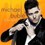 Michael Buble トゥ・ビー・ラヴド〜ニュー・エディション〜 CD