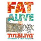 TOTALFAT FAT ALIVE 1 WICKED FRIENDS, BE NAKED!! TOUR 2012 DVD