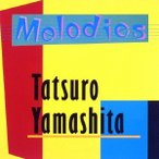 山下達郎 MELODIES 30th Anniversary Edition CD