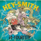 HEY-SMITH 14 -Fourteen-<初回生産限定盤> CD