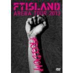 FTISLAND ARENA TOUR 2013 FREEDOM DVD