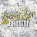 BRIDGET STILL I RISE CD