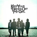 KEEP YOUR HANDs OFF MY GIRL WAIT & SEE CD