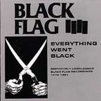 Black Flag Everything Went Black CD