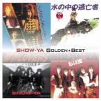 SHOW-YA ゴールデン☆ベスト SHOW-YA<期間限定盤> CD