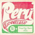 Lucho Neves Y Su Orquesta ペルー・マラヴィロッソ: ヴィンテージ・ラテン・トロピカル・アンド・クンビア CD