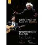 サイモン・ラトル ベルリン・フィル ヨーロッパ・コンサート 2011 - シャブリエ, ロドリーゴ, ラフマニノフ DVD