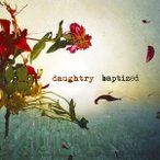 Daughtry バプタイズド CD