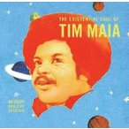 Tim Maia WORLD PSYCHEDELIC CLASSICS 4: NOBODY CAN LIVE FOREVER: THE EXISTENTIAL SOUL OF TIM MAIA CD