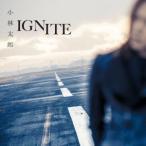 小林太郎 IGNITE<通常盤> CD