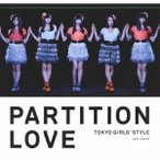 東京女子流 Partition Love (Type-A) [CD+DVD] 12cmCD Single