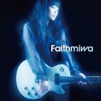miwa Faith<通常盤> 12cmCD Single