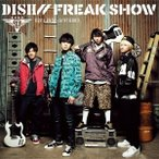 DISH// FREAK SHOW [CD+DVD]<初回生産限定盤B> 12cmCD Single