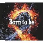 ナノ Born to be (ナノver.) 12cmCD Single