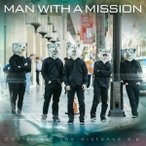 MAN WITH A MISSION Don't feel the distance e.p. CD