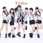 フェアリーズ Fairies<通常盤> CD