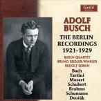 アドルフ・ブッシュ Adolf Busch - The Berlin Recordings 1921-1929 CD