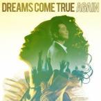 DREAMS COME TRUE AGAIN<通常盤> 12cmCD Single