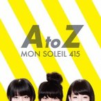 モンソレイユ415 A to Z CD