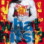 Red Hot Chili Peppers ホワット・ヒッツ!?<生産限定盤> SHM-CD