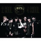 BTS (���ƾ�ǯ��) 2 COOL 4 SKOOL/O!RUL8,2? ��2CD+DVD�� CD
