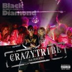 black diamond CRAZY TRIBE feat.HAYATO/PERSONA 12cmCD Single
