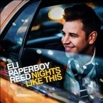 Eli 'Paperboy' Reed Nights Like This CD