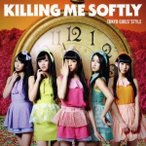 東京女子流 Killing Me Softly [CD+DVD]<Type-B> CD