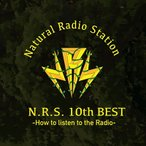 Natural Radio Station N.R.S. 10th BEST 〜How to Listen to The Radio〜 [2CD+DVD+メモリアルフォトブック]