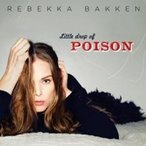 Rebekka Bakken Little Drop of Poison CD