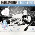 the brilliant green ザ・スウィンギン・シックスティーズ CD