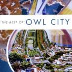 Owl City ザ・ベスト・オブ・アウル・シティー CD