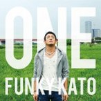 ファンキー加藤 ONE<通常盤> CD