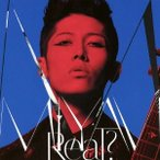 MIYAVI Real? 12cmCD Single