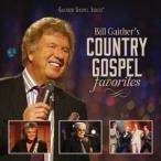 Bill & Gloria Gaither Bill Gaither's Country Gospel Favorites CD