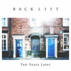 BACK LIFT Ten Years Later CD
